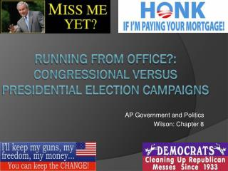 Running from Office?:  Congressional versus Presidential Election Campaigns