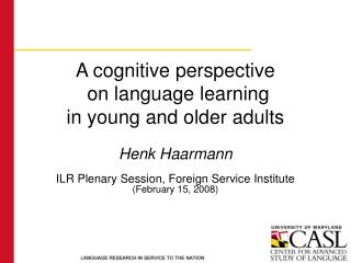 A cognitive perspective  on language learning in young and older adults