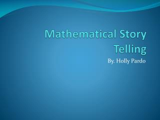 Mathematical Story Telling