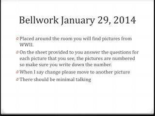Bellwork January 29, 2014