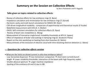 --- Questions for collective effects session