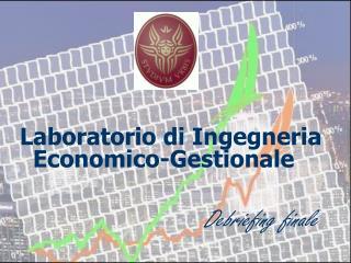 Laboratorio di Ingegneria Economico-Gestionale