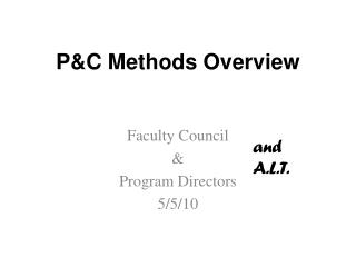 P&C Methods Overview