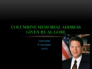 Columbine Memorial Address Given by Al Gore