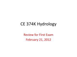 CE 374K Hydrology