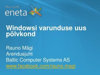 Windowsi varunduse uus põlvkond
