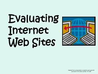 Evaluating  Internet  Web Sites