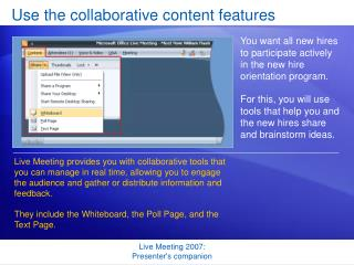 Use the collaborative content features