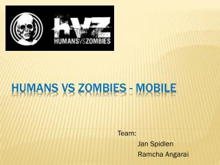Humans  vs  Zombies - Mobile