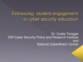 Enhancing  student engagement in cyber security education