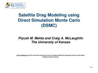 Satellite Drag Modeling using Direct Simulation Monte Carlo (DSMC)