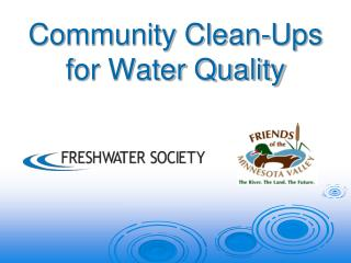 Community Clean-Ups for Water Quality
