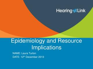 Epidemiology and Resource Implications
