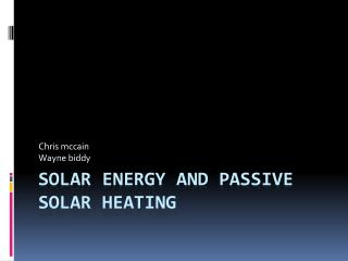 Solar energy and passive solar heating