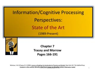 Information/Cognitive Processing Perspectives:  State of the Art  (1989-Present)