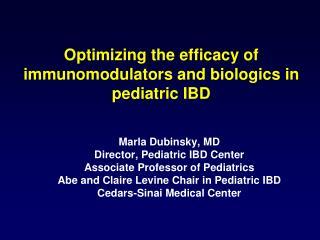 Optimizing the efficacy of immunomodulators and biologics in pediatric IBD
