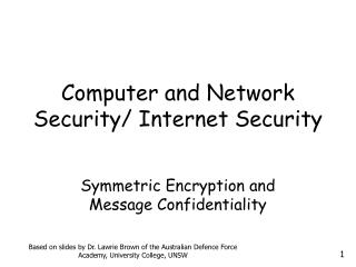 Computer and  Network Security/ Internet Security