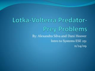 Lotka-Volterra  Predator-Prey Problems