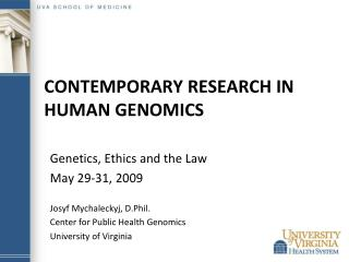 Contemporary Research in Human  GenomICS