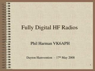 Fully Digital HF Radios