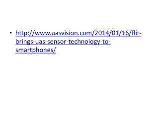 uasvision/2014/01/16/flir-brings-uas-sensor-technology-to-smartphones/