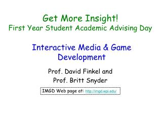 Get More  Insight! First  Year Student Academic Advising Day