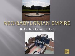 Neo-Babyl onian  Empire