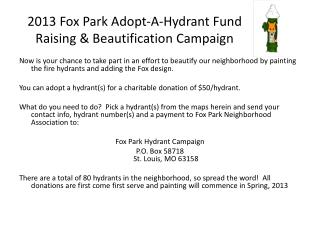 2013 Fox Park Adopt-A-Hydrant Fund Raising & Beautification Campaign