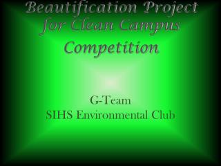 Beautification Project for Clean Campus Competition