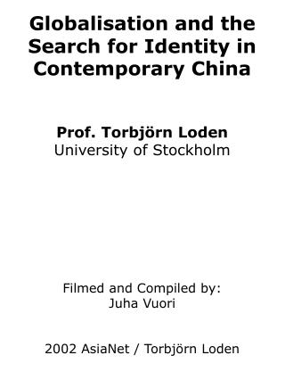 Globalisation and the Search for Identity in Contemporary China