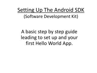 Setting Up The Android SDK (Software Development Kit)
