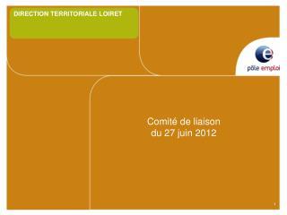 Comité de liaison du 27 juin 2012