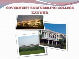 GOVERMENT ENGINEERING COLLEGE  KANNUR