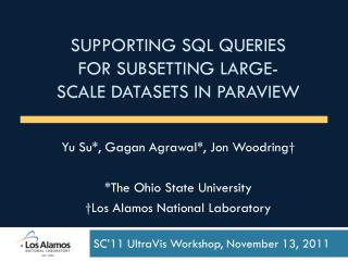 Supporting  SQL  Queries for  subsetting large-SCALE  Datasets in  Paraview