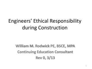 Engineers' Ethical Responsibility during Construction