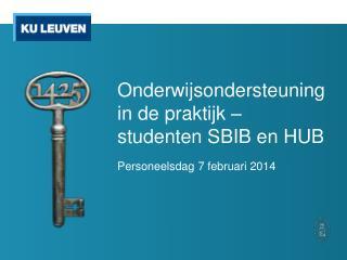 Onderwijsondersteuning in de praktijk – studenten SBIB en HUB