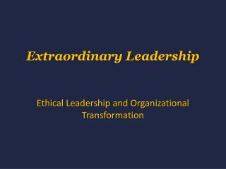 Extraordinary Leadership