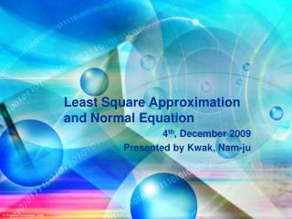 Least Square Approximation and Normal Equation