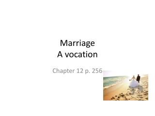 Marriage  A vocation