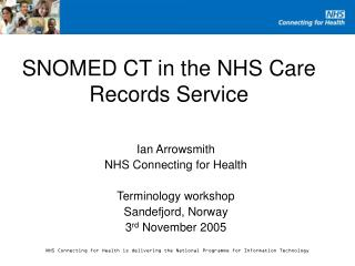 SNOMED CT in the NHS Care Records Service