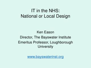 IT in the NHS: National or Local Design