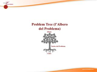 Problem Tree ( l'Albero  del  Problema )
