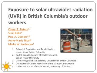 Exposure to solar ultraviolet radiation (UVR) in British  Columbia's  outdoor  workers