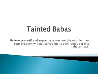Tainted  Babas