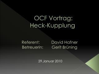 OCF Vortrag: Heck-Kupplung