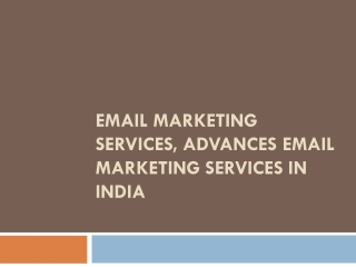 Email Marketing Services, Advances Email Marketing Services