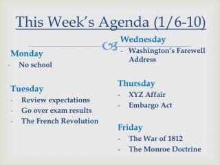This Week's Agenda (1/6-10)