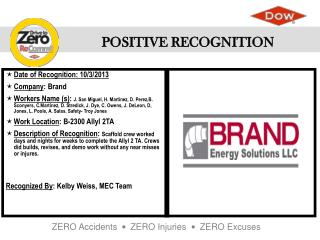 Date of  Recognition: 10/3/2013 Company :  Brand