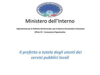 Il prefetto  a tutela degli utenti dei servizi pubblici locali
