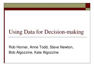 Using Data for Decision-making